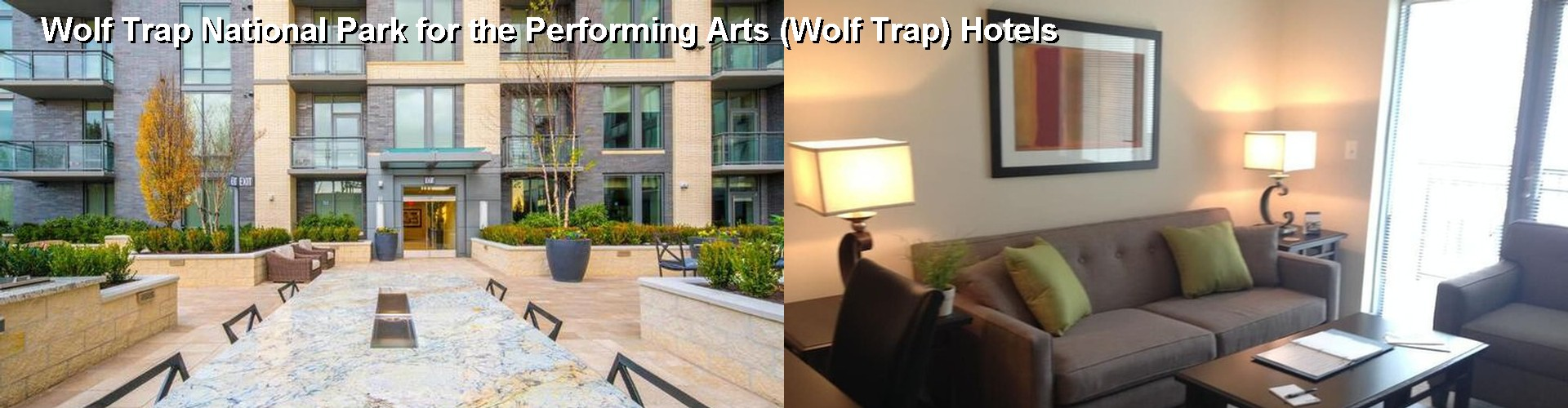 5 Best Hotels near Wolf Trap National Park for the Performing Arts (Wolf Trap)