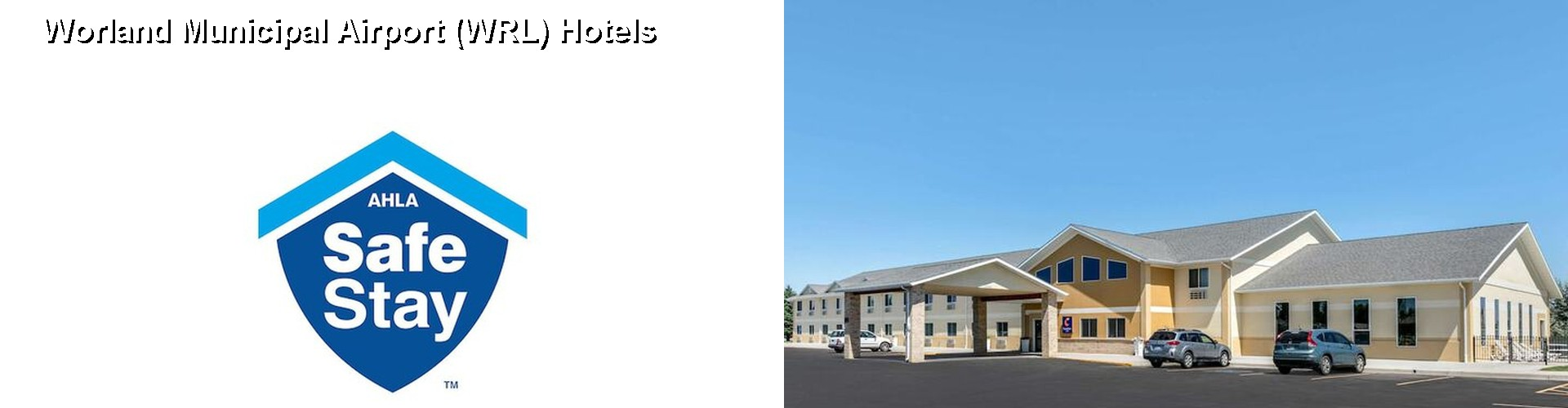 2 Best Hotels Near Worland Munil Airport Wrl