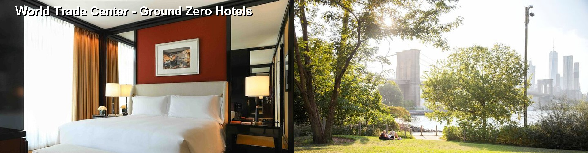 5 Best Hotels near World Trade Center - Ground Zero