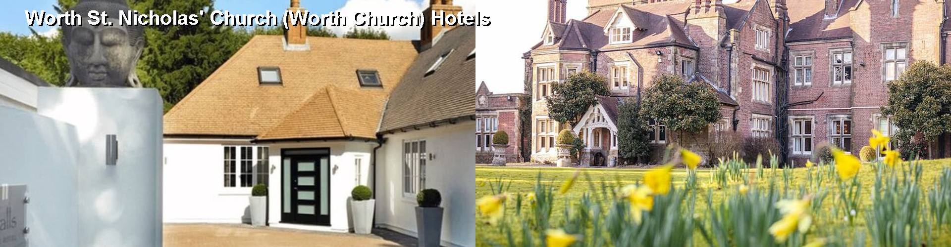 5 Best Hotels near Worth St. Nicholas' Church (Worth Church)