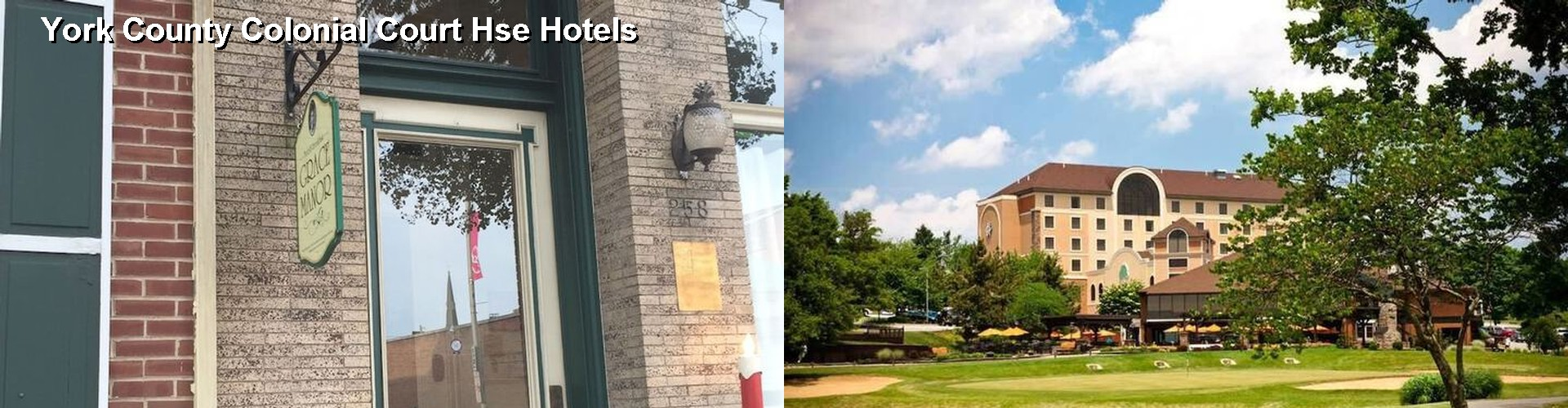3 Best Hotels near York County Colonial Court Hse